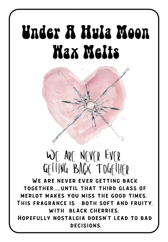 """We Are Never Ever Getting Back Together"" Wax Melts"