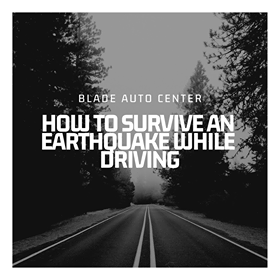 How to Survive an Earthquake While Driving; What to do during an earthquake while driving