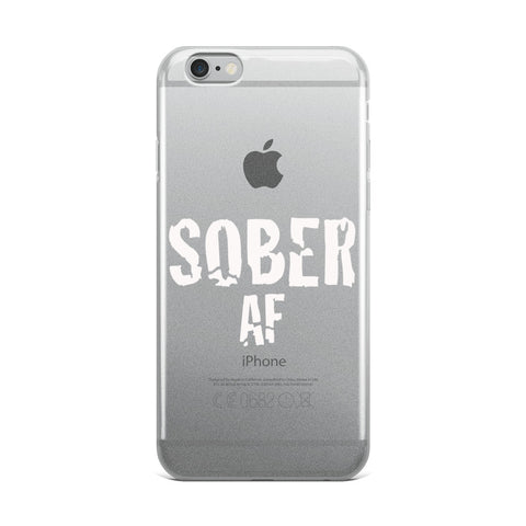 Sober AF White iPhone Case