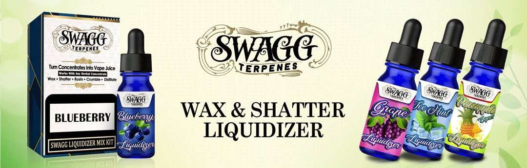 Wax and Shatter Liquidizer By Swagg Terpenes * Buy Online $19 99