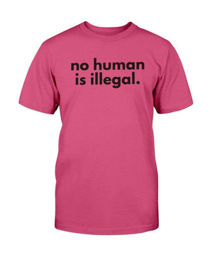 Fuel Apparel Bella + Canvas Unisex T-Shirt / Berry / S No human is illegal 01-D2285F-S