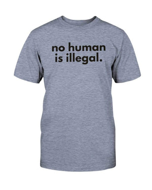 Fuel Apparel Bella + Canvas Unisex T-Shirt / Heather Blue / S No human is illegal 01-B4BFDE-S