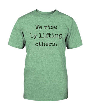 Fuel Apparel Bella + Canvas Unisex T-Shirt / Heather Mint / L we rise by lifting others 01-A7F3BA-L