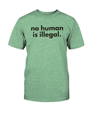 Fuel Apparel Bella + Canvas Unisex T-Shirt / Heather Mint / S No human is illegal 01-A7F3BA-S
