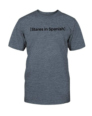 Fuel Apparel Bella + Canvas Unisex T-Shirt / Heather Slate / S stares in spanish FUEL-2040D67