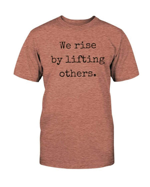 Fuel Apparel Bella + Canvas Unisex T-Shirt / Heather Sunset / M we rise by lifting others 01-EF876D-M