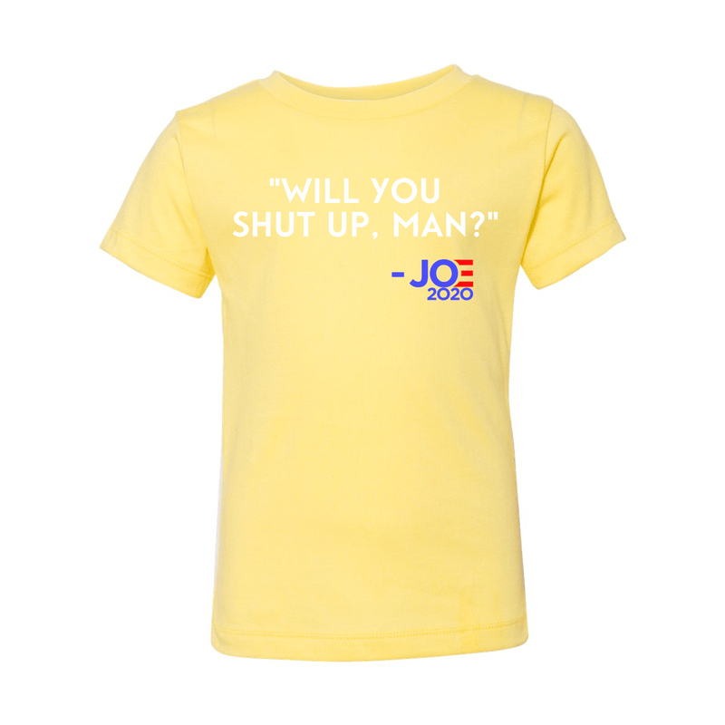Print Melon Inc. Kids/Babies 2T / Yellow will you shut up toddler 327956