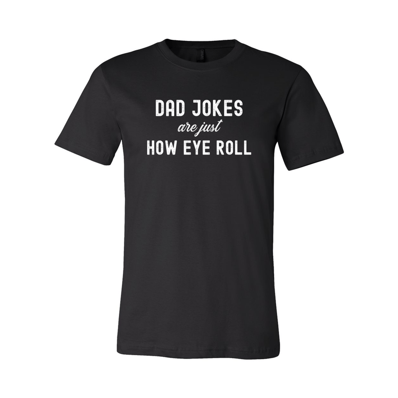 Print Melon Inc. T-Shirts S / Black dad jokes are just print melon 100605