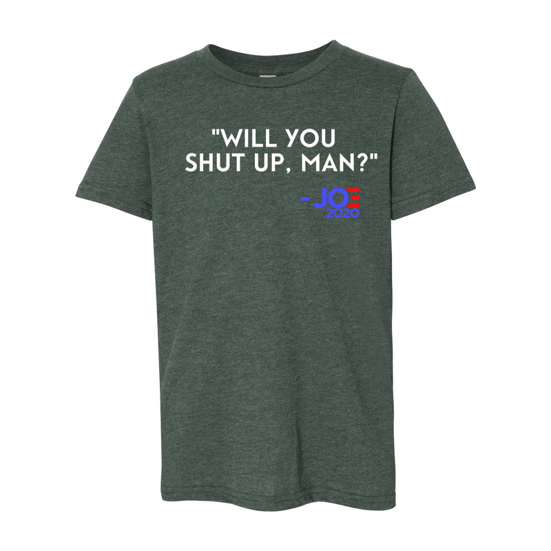 Print Melon Inc. T-Shirts S / Heather Forest will you shut up youth 327943