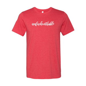 Print Melon Inc. T-Shirts S / Heather Red unfuckwithable 99458