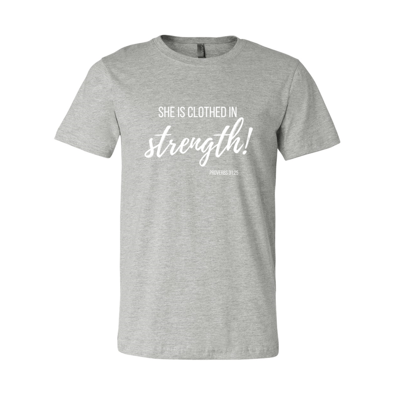 Print Melon Inc. T-Shirts XL / Athletic Heather She is clothed in strength 98040