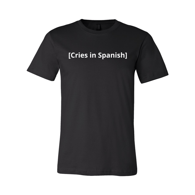 Print Melon Inc. T-Shirts XS / Black cries in spanish melon 422771