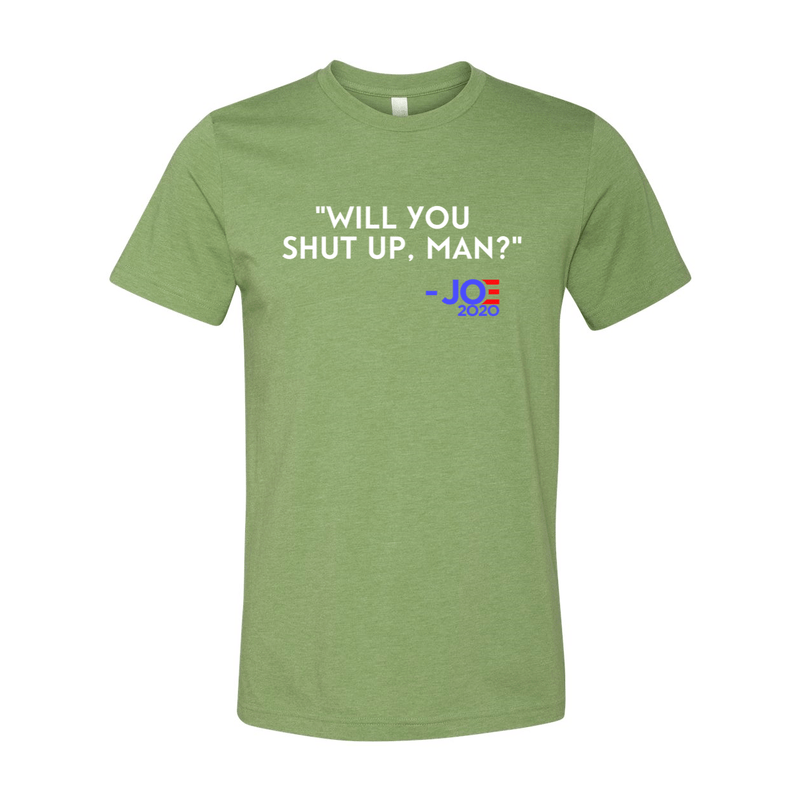 Print Melon Inc. T-Shirts XS / Heather Green will you shut up 322827