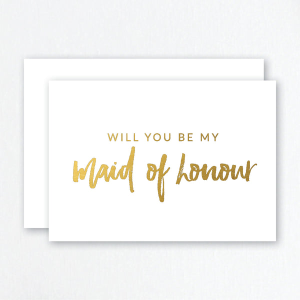 Will You Be My Maid of Honour Gold Foil Greeting Card