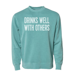 Drinks Well With Others - Crewneck Sweatshirt