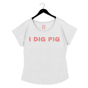 I Dig Pig - Women's Dolman - Heather White