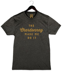 The Chardonnay Made Me Do It - Men's Crew