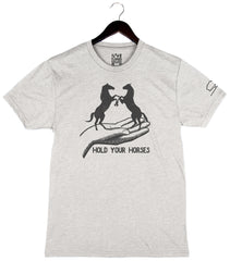 Hold Your Horses by Tupelo Honey - Unisex Short Sleeve