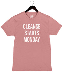 Cleanse Starts Monday - Unisex/Men's Triblend Crew - Mauve