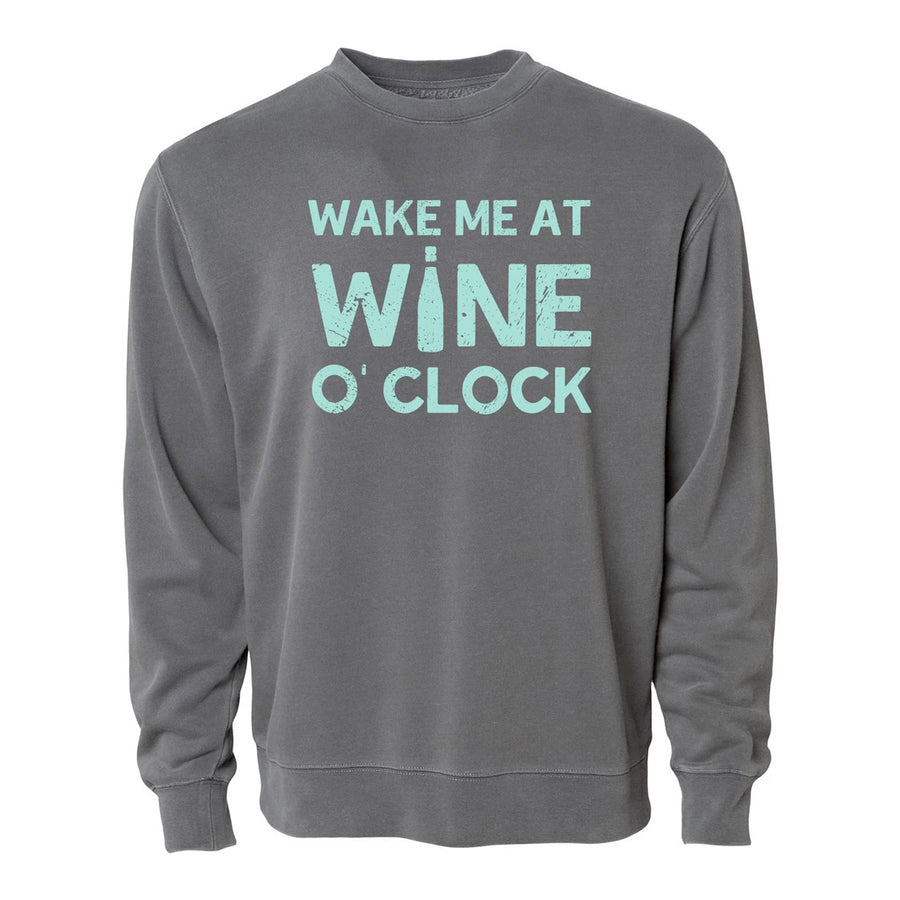 Wake Me At Wine O'Clock - Unisex Pullover Sweatshirt - Pigment Charcoal