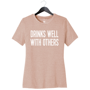 Drinks Well With Others - Women's Relaxed Crew - Peach