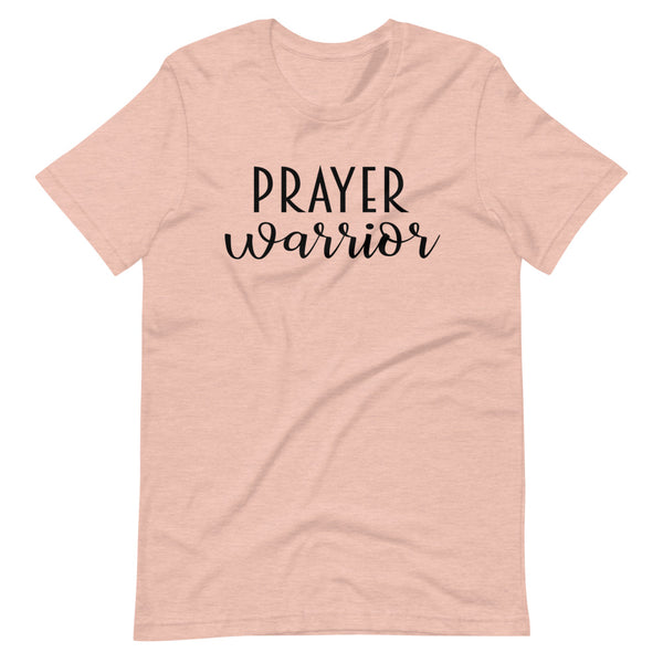Prayer Warrior Short-Sleeve Unisex T-Shirt