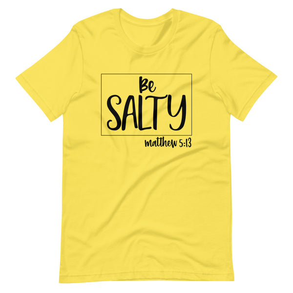 Be Salty Short-Sleeve Unisex T-Shirt