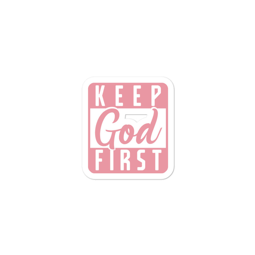 Keep God First Sticker - VerilyU