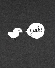 "Laden Sie das Bild in den Galerie-Viewer, Bio T-Shirt Dark Heather Grey ""Birdy Yeah"""