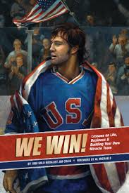 Jim Craig Signed Book.  We Win! Lessons on Life, Business, & Building Your Own Miracle Team!!!!