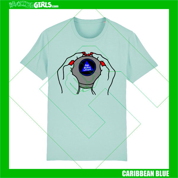 Ask Again Later, Magic 8-Ball Tee