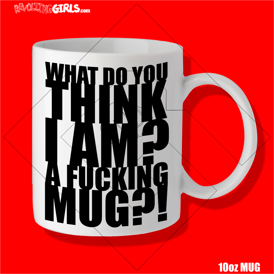 Revolting Girls, Fucking Mug. 10oz dishwasher and microwave safe. Cheeky, sweary gift.