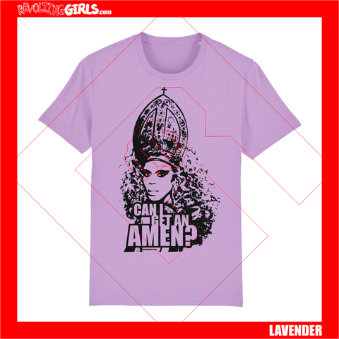 Revolting Girls, Ru Paul, Can I Get An Amen slogan lavender lilac tee shirt. Organic, Fair Wear, vegan friendly.