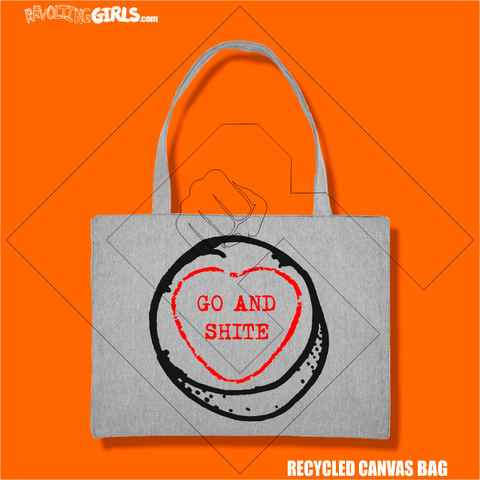 """Go and Sh*te"" Recycled Bag"