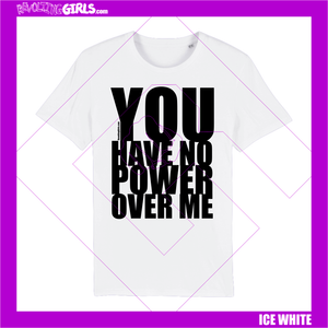 You Have No Power Over Me, Labyrinth Tee