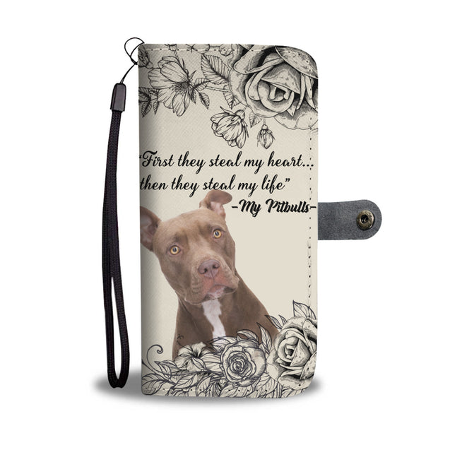TD Pitbulls Steal My Life Wallet Case