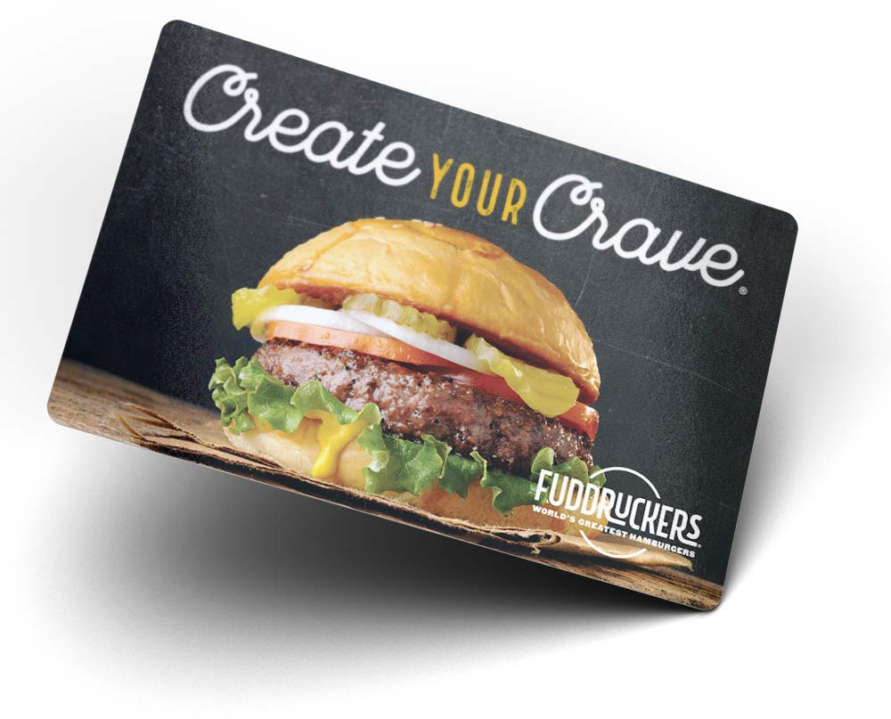Fuddruckers Gift Card - Create Your Crave