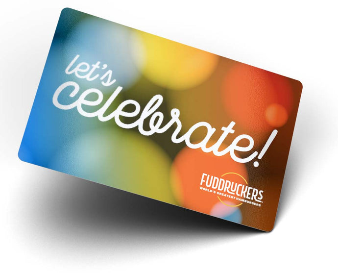 Fuddruckers Gift Card - Let's Celebrate
