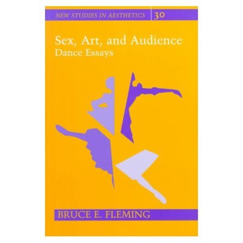 bruce fleming books dance essays sex art and audience print  see all books