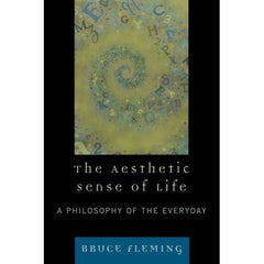 The Aesthetic Sense of Life (Print)