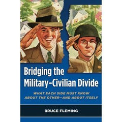 Bridging the Military-Civilian Divide (Print)