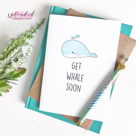 Get Whale Soon - Splendid Greetings - Funny Greeting Cards