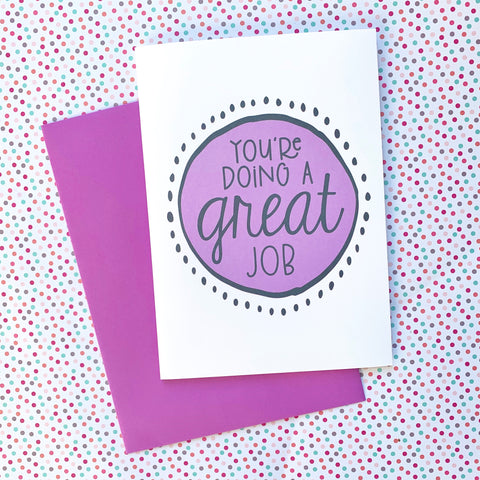You're Doing a Great Job - Splendid Greetings - Funny Greeting Cards