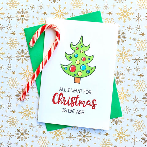 All I Want For Christmas... - Splendid Greetings - Funny Greeting Cards