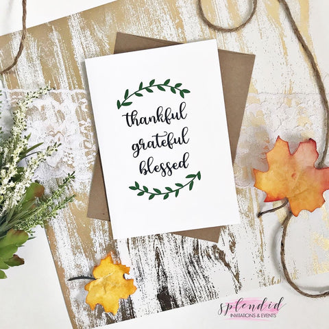 Thankful, Grateful, Blessed - Splendid Greetings