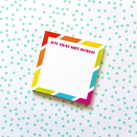Jot That Shit Down - Splendid Greetings - Funny Greeting Cards
