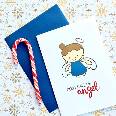 Don't Call Me Angel - Splendid Greetings - Funny Greeting Cards