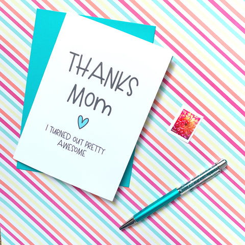 Thanks Mom - Splendid Greetings - Funny Greeting Cards