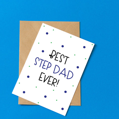 Best Step Dad Ever - Splendid Greetings - Funny Greeting Cards