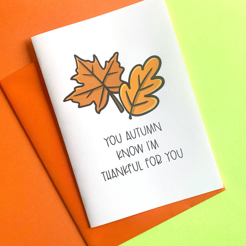 You Autumn Know - Splendid Greetings - Funny Greeting Cards
